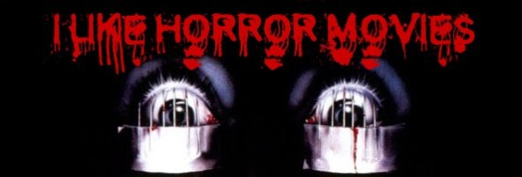 I Like Horror Movies