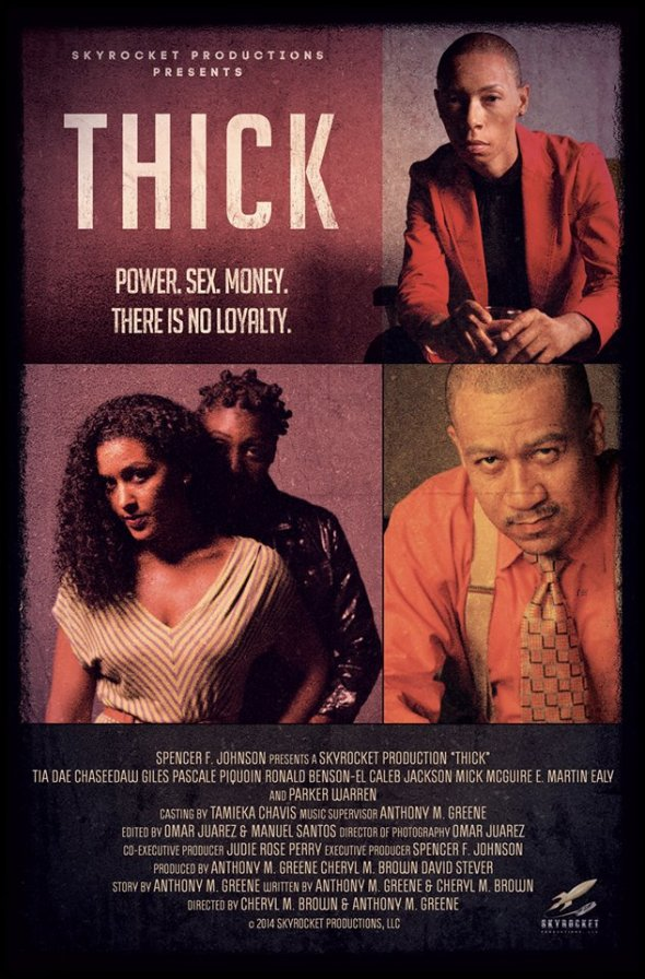 Thick Theatrical Poster